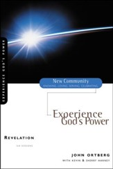Revelation: Experience God's Power, New Community Series