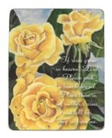 If Roses Grow In Heaven, Lord, Tabletop Plaque