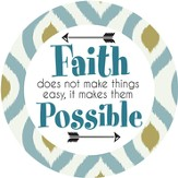 With Faith, All Things Are Possible Magnet