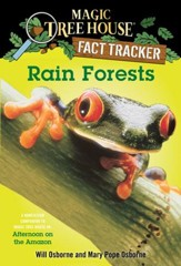 Magic Tree House Fact Tracker #5: Rain Forests: A Nonfiction Companion to Magic Tree House #6: Afternoon on the Amazon - eBook