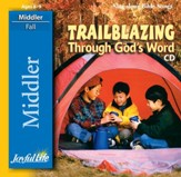 Trailblazing through God's Word Middler (Grades 3-4) Audio CD