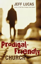 Creating a Prodigal-Friendly Church - eBook