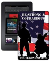 Be Strong and Courageous Kindle Fire Case