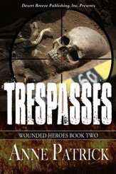 Wounded Heroes Book Two: Trespasses - eBook