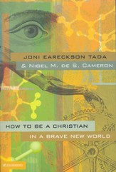 How to Be a Christian in a Brave New World - eBook