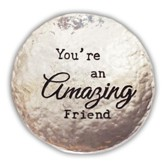 You're An Amazing Friend, Trinket Dish