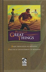 BJU Publish Great Things Student  Text (Updated Copyright)