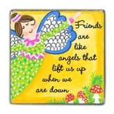 Friends Are Like Angels That Life Us Up Magnet