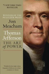 Thomas Jefferson: The Art of Power - eBook