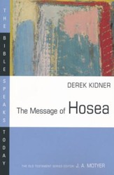 The Message of Hosea: The Bible Speaks Today [BST]