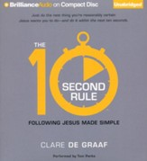 The 10-Second Rule: Following Jesus Made Simple - unabridged audiobook on CD