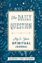The Daily Question: My Five-Year Spiritual Journey