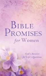 Bible Promises for Women: God's Answers for Life's Questions - eBook