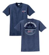 Every Day Matters, Another Good Day Shirt, Blue, Large