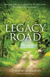 Legacy Road: A Novel - eBook