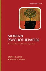 Modern Psychotherapies: A Comprehensive Christian Appraisal - PDF Download [Download]