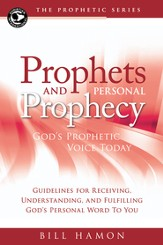 Prophets and Personal Prophecy: God's Prophetic Voice Today - eBook