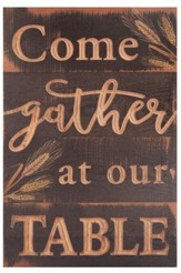 Come Gather At Our Table, Carved Plaque