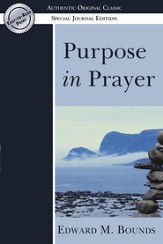 Purpose in Prayer: (Authentic Original Classic) - eBook
