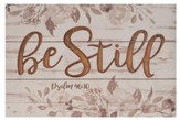 Be Still, Carved Plaque