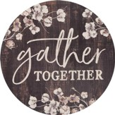 Gather Together, Barrel Top Art