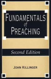 Fundamentals of Preaching, Second Edition