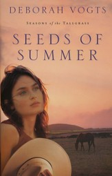 Seeds of Summer, Seasons of the Tallgrass Series #2