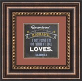 You Are the Best Husband Framed Art