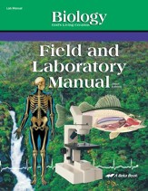 Abeka Biology: God's Living Creation Field and Laboratory  Manual