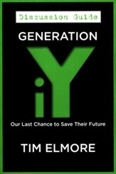 Generation iY: Our Last Chance to Save Their Future (Discussion Guide)