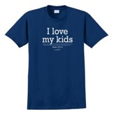 I Love My Kids Shirt, Navy, Small