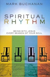 Spiritual Rhythm: Being with Jesus Every Season of Your Soul - Slightly Imperfect