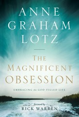 The Magnificent Obsession: Embracing the God-Filled Life - eBook