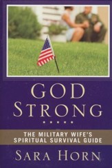 God Strong: The Military Wife's Spiritual Survival Guide - Slightly Imperfect