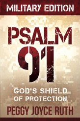 Psalm 91 Military Edition: God's shield of protection - eBook