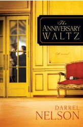 The Anniversary Waltz: A novel - eBook
