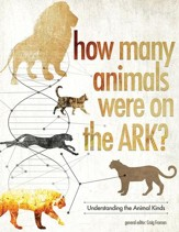 How Many Animals Were on the Ark?: Genus, Species, and Animal Kinds - PDF Download [Download]