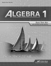 Abeka Algebra 1 Tests/Quizzes Key (Updated Edition)