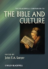 Blackwell Companion to the Bible and Culture
