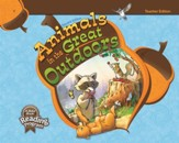 Abeka Animals in the Great Outdoors  Reader Grade 1 Teacher  Edition (New Edition)