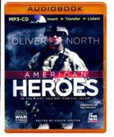American Heroes: In the Fight Against Radical Islam - unabridged audio book on MP3-CD