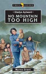 Gladys Alyward: No Mountain Too High - eBook