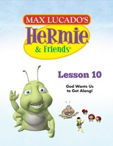 Hermie Curriculum Lesson 10: God Wants Us to Get Along!: Companion to Hailey & Bailey's Silly Fight - PDF Download [Download]