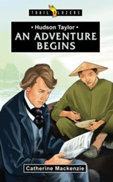 Hudson Taylor: An Adventure Begins - eBook