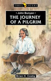 John Bunyan: Journey of a Pilgrim - eBook
