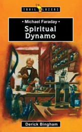 Michael Faraday: Spiritual Dynamo - eBook