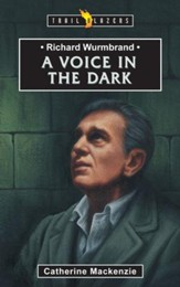 Richard Wurmbrand: A Voice in the Dark - eBook