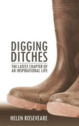 Digging Ditches The Latest Chapter Of An Inspirational Life