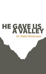 He Gave us a Valley - eBook