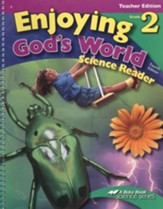 Abeka Enjoying God's World Grade 2 Science Reader Teacher  Edition